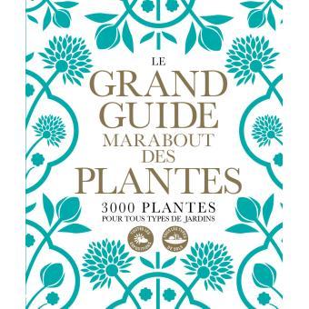 Le Grand Guide Marabout Des Plantes Poche Collectif