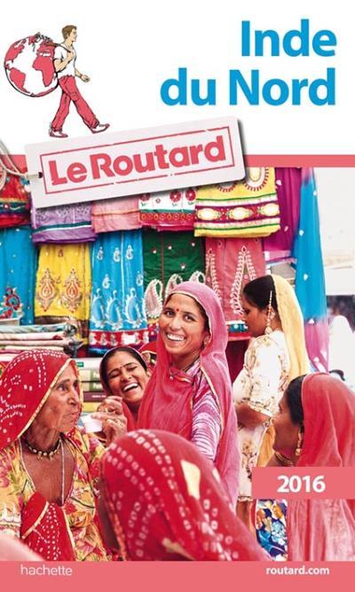 Image accompagnant le produit Guide du Routard Inde du nord 2016