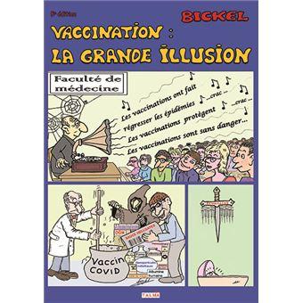 Vaccination: la grande illusion (4e édition)