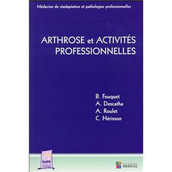 Arthrose et activités professionnelles - broché - Bernard