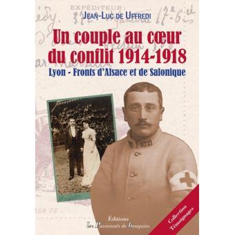 Un couple au coeur du conflit de 1914-1918