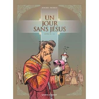 Un jour sans Jésus - Un jour sans Jésus, T2