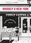 Whiskey et New York