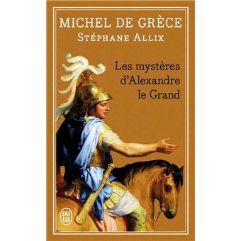 Les myst res d 39 alexandre le grand poche michel de for Biographie d alexandre jardin
