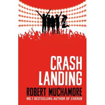 Crash Landing: Book 4 by Robert Muchamore (English) Paperback Book