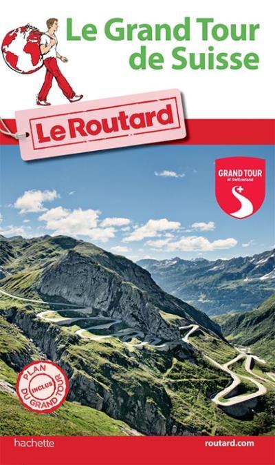 Image accompagnant le produit Guide du Routard Grand Tour de Suisse