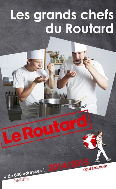 Image accompagnant le produit Guide du Routard Les grands chefs du Routard
