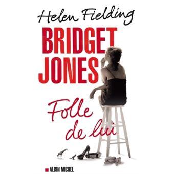 Bridget Jones, folle de lui