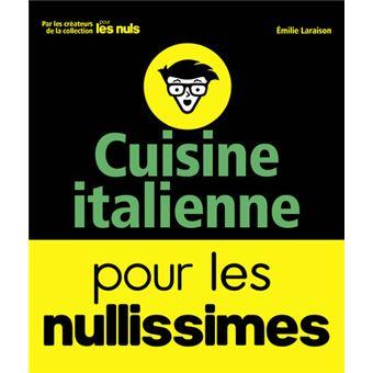 Pour les nuls cuisine italienne pour les nullissimes for Cuisine pour les nuls