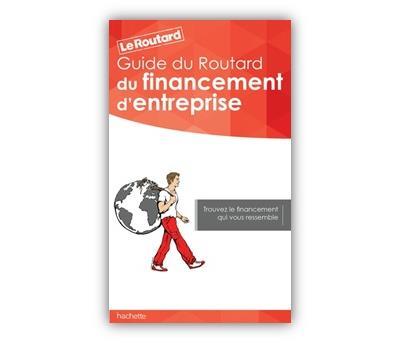 Image accompagnant le produit Guide du Routard du financement d'entreprise