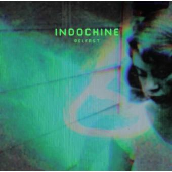 Belfast indochine cd maxi single achat prix fnac for Jardin indochine