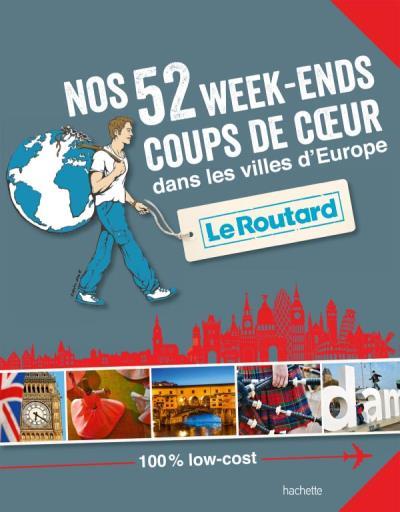 Image accompagnant le produit Nos 52 week-ends coups de coeur dans les villes d'Europe