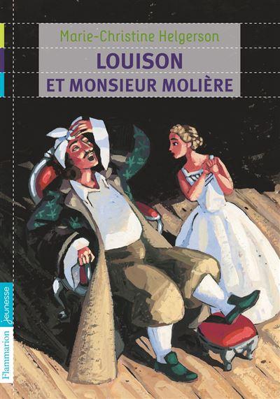 Le coin des lecteurs : Louison et Monsieur Molière