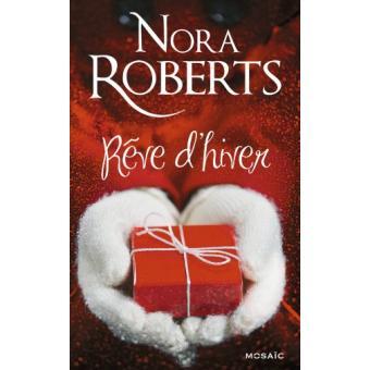 R ve d 39 hiver broch nora roberts achat livre prix - Coup de coeur nora roberts ...