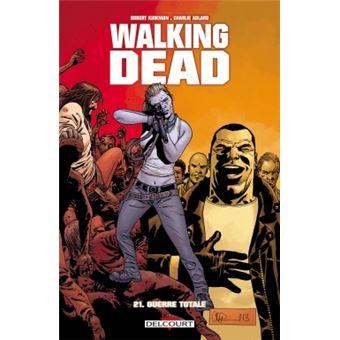 Walking dead tome 21 guerre totale charlie adlard - Livre de poche walking dead ...