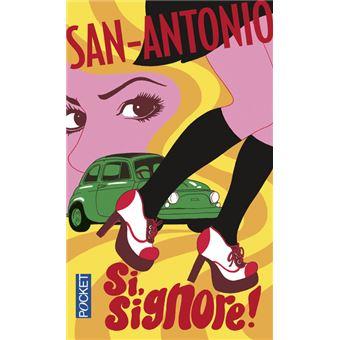 San-Antonio -  : Si signore