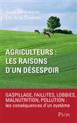 Agriculteurs : les raisons d'un désespoir - Arash Derambarsh, Eric De La Chesnais sur Fnac.com