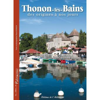 thonon les bains des origines nos jours epub illustr pascal roman achat ebook achat. Black Bedroom Furniture Sets. Home Design Ideas