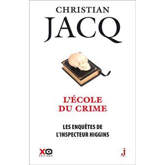 Inspecteur Higgins - L'école du crime - Christian Jacq