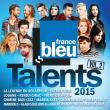 Zaz, Louane, Calogero, Patrick Fiori-Talents france bleu 2015 vol 2