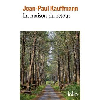 La maison du retour poche jean paul kauffmann achat for La maison du convertible prix