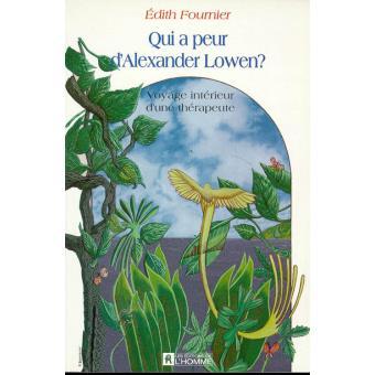 Qui a peur d 39 alexandre lowen broch emmanuelle for Alexandre jardin epub