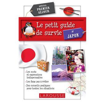 Le petit guide de survie au japon broch collectif for Le guide des prix