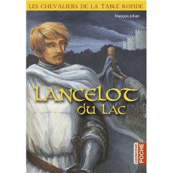 Les chevaliers de la table ronde tome 2 lancelot du - Liste des chevaliers de la table ronde ...