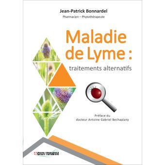 Maladie de Lyme : Traitements alternatifs - broché - Jean