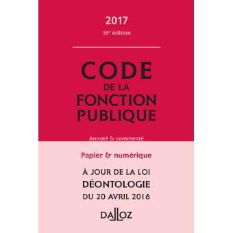 code de la fonction publique 2017 annot et comment