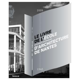 livre de l 39 ecole nationale sup rieure d 39 architecture de nantes broch dominique amouroux. Black Bedroom Furniture Sets. Home Design Ideas
