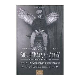 De bijzondere kinderen van mevrouw Peregrine - 03: Bibliotheek der zielen