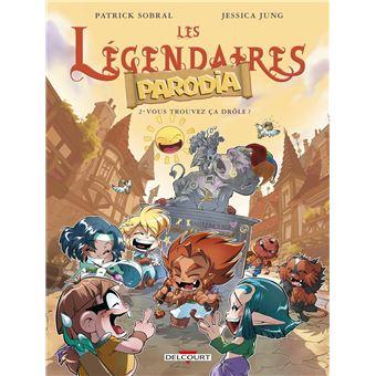 Les légendaires - Les légendaires, Parodia T2