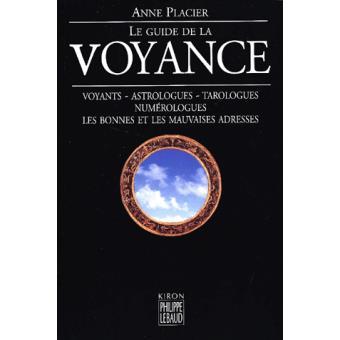 Le guide de la voyance broch anne placier achat for Le guide des prix