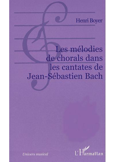 Les mélodies de chorales dans les cantates de Jean-Sébastien Bach