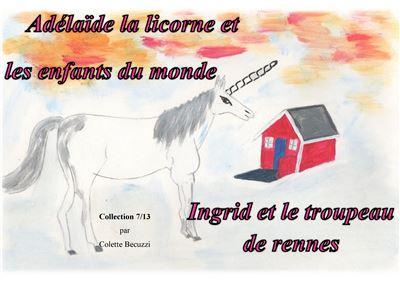 Adelaïde la licorne et les enfants du monde, Ingrid et le troupeau de rennes