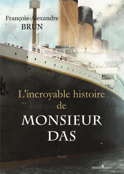 L´incroyable histoire de Monsieur Das