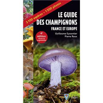 Le guide des champignons france et europe broch for Le guide des prix