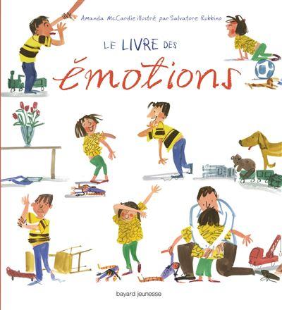 Le livre des émotions : avec Léo, Coline et Pois Chiche