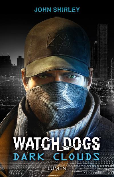 Watch Dogs Dark Clouds - John-Shirley