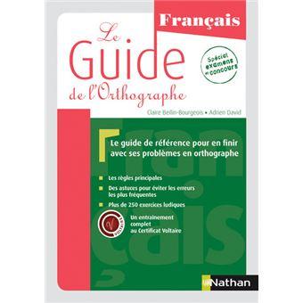 Le guide de l 39 orthographe edition 2015 broch for Le guide des prix