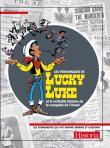 Les personnages de Lucky Luke et la véritable histoire de la conquête de lOuest