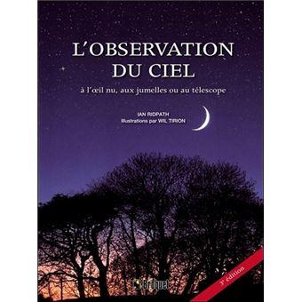 Le guide de l 39 observation du ciel broch ian ridpath for Le guide des prix