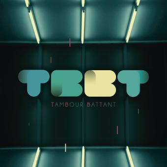 Tambour Battant - TBBT Remixed Part #2