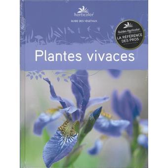 Guide des plantes vivaces broch jean pierre cordier for Prix plantes vivaces