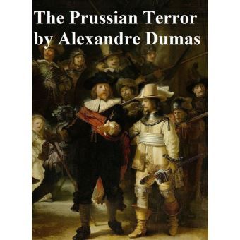 The prussian terror epub alexandre dumas achat ebook for Alexandre jardin epub