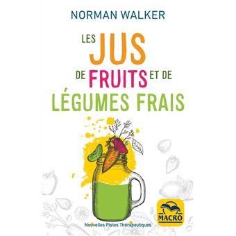 Les jus de fruits et de l gumes frais broch norman - Conservation jus de fruit frais ...