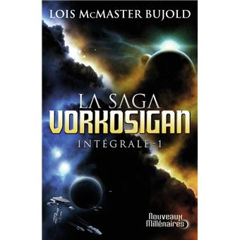 La saga Vorkosigan - L'intégrale - La saga Vorkosigan - Loïs ...