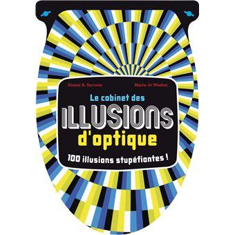 Le cabinet des illusions d 39 optique broch marie joe - Livre illusion optique ...