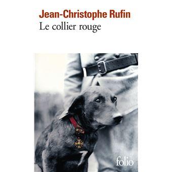 Le collier rouge - poche - Jean-Christophe Rufin - Achat